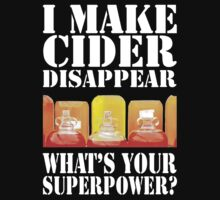 FUNNY I Make Cider Disappear by 4BDuL