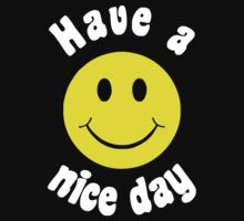 Have a Nice Day by 4BDuL