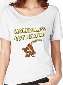 Wolfman's Got Nards Women's Relaxed Fit T-Shirt