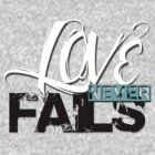 Love Never Fails V Neck by 1138LTD