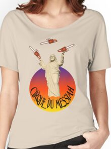 Cirque Du Messiah Women's Relaxed Fit T-Shirt