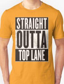 Straight Outta Top Lane T-Shirt