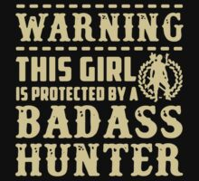 This Girl Is Protected By A Hunter T-Shirt