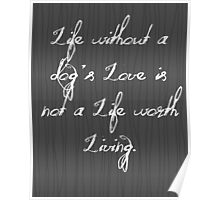 Life Without A Dog's Love Poster