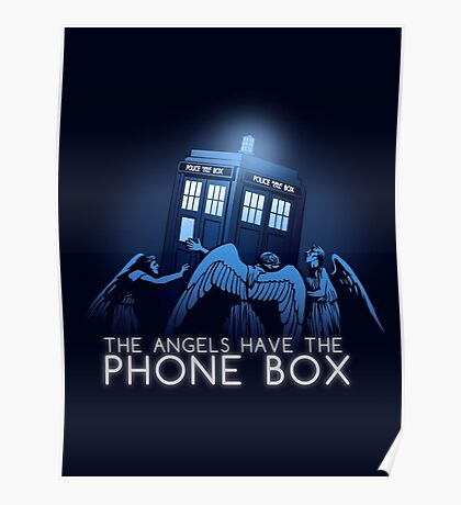 The Angels Have the Phone Box  Poster