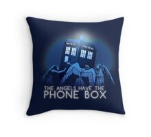 The Angels Have the Phone Box  Throw Pillow