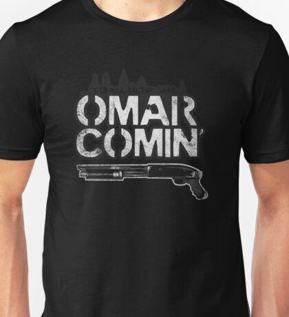 Omar Comin' Unisex T-Shirt