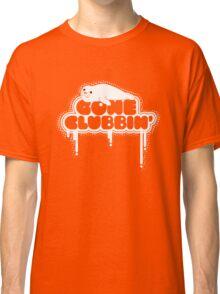 Gone Clubbin' V2 Classic T-Shirt