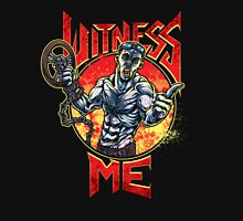Witness Me, Brothers! Unisex T-Shirt
