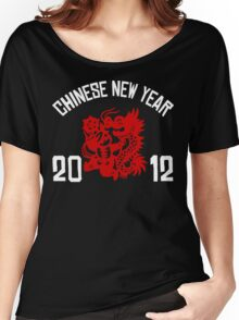 Chinese New Year 2012 Women's Relaxed Fit T-Shirt