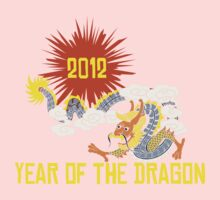 Year of The Dragon 2012 Baby Tee