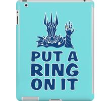 Lord of the Rings - Sauron - PUT A RING ON IT iPad Case/Skin