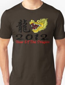 Year of The Dragon 2012 Unisex T-Shirt