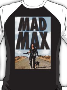 Funny  Mad Max and Dog T-Shirt