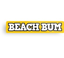 Beach Bum 2 Metal Print