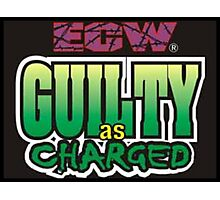 ECW guilty as charged Photographic Print