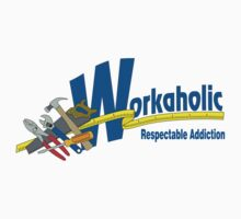 Workaholic - Respectable Addiction Kids Clothes
