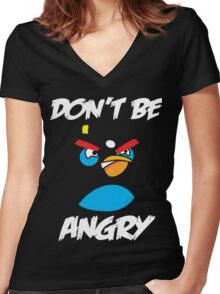 Don't be angry design t-shirt Women's Fitted V-Neck T-Shirt