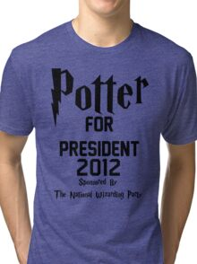 Potter for President 2012 Sponsored by The National Wizarding Party Tri-blend T-Shirt