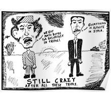 Gadaffi Assad Still Crazy After All These Years Poster