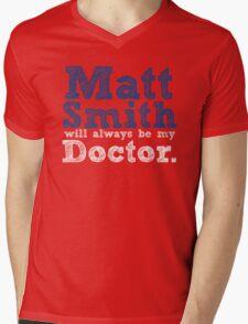 Matt Smith Will Always Be My Doctor Mens V-Neck T-Shirt