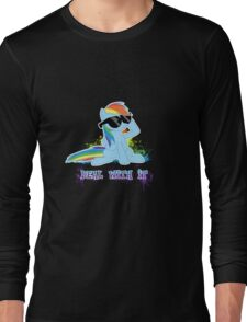 My Little Pony - MLP - Raindow Dash - Deal With It Long Sleeve T-Shirt