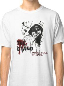 Randall Flagg is coming... Classic T-Shirt