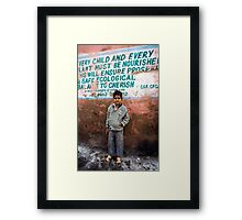 Every child and every plant must be nourished Framed Print