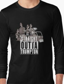 Straight Outta Trumpton Long Sleeve T-Shirt