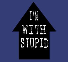 I'm with stupid... Womens Fitted T-Shirt