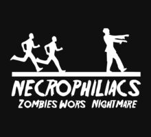 Necrophiliacs Zombies worst nightmare Funny Kids Clothes