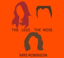 The Legs, The Nose and Mrs Robinson Kids Tee