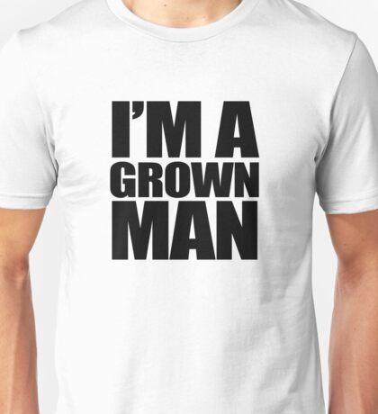 I'M A GROWN MAN T-Shirt