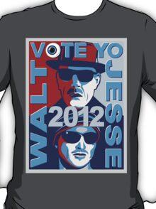 VOTE YO Walt and Jesse 2012 shirt T-Shirt