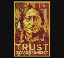 Trust The Government Sitting Bull Kids Clothes