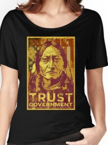Trust The Government Sitting Bull Women's Relaxed Fit T-Shirt