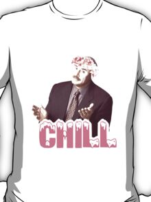 """Phil Says """"Chill"""" T-Shirt"""