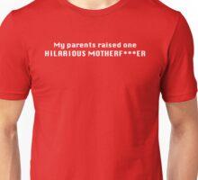 Hilarious Motherf***er Unisex T-Shirt