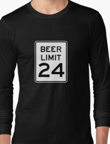 BEER LIMIT 24 Long Sleeve T-Shirt