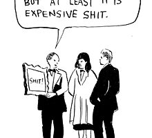 expensive shit by Loui  Jover
