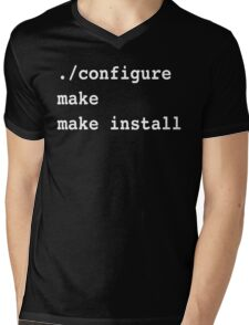 ./configure make make install for sysadmins and Linux users Mens V-Neck T-Shirt