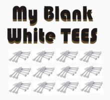 MY Blank white TEES T-Shirt