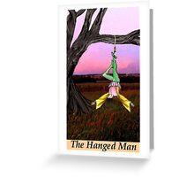 THE HANGED MAN Greeting Card