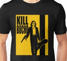 Kill Bucho Unisex T-Shirt