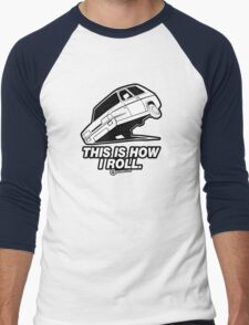 "Top Gear - Reliant Robin ""This is how I roll."" Men's Baseball ¾ T-Shirt"