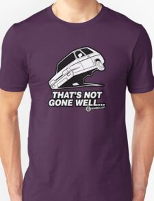 "Top Gear - Reliant Robin ""That's not gone well.."" Unisex T-Shirt"