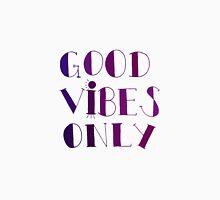 Good Vibes Only - Purple Unisex T-Shirt
