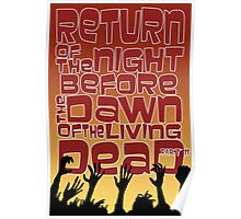Return of the Night before the Dawn of the Living Dead pt2 Poster