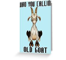 The Old Goat  Greeting Card