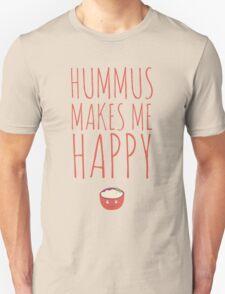 Hummus makes me happy! Unisex T-Shirt